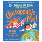 Cover of Wayne Dyer's book, Unstoppable Me!
